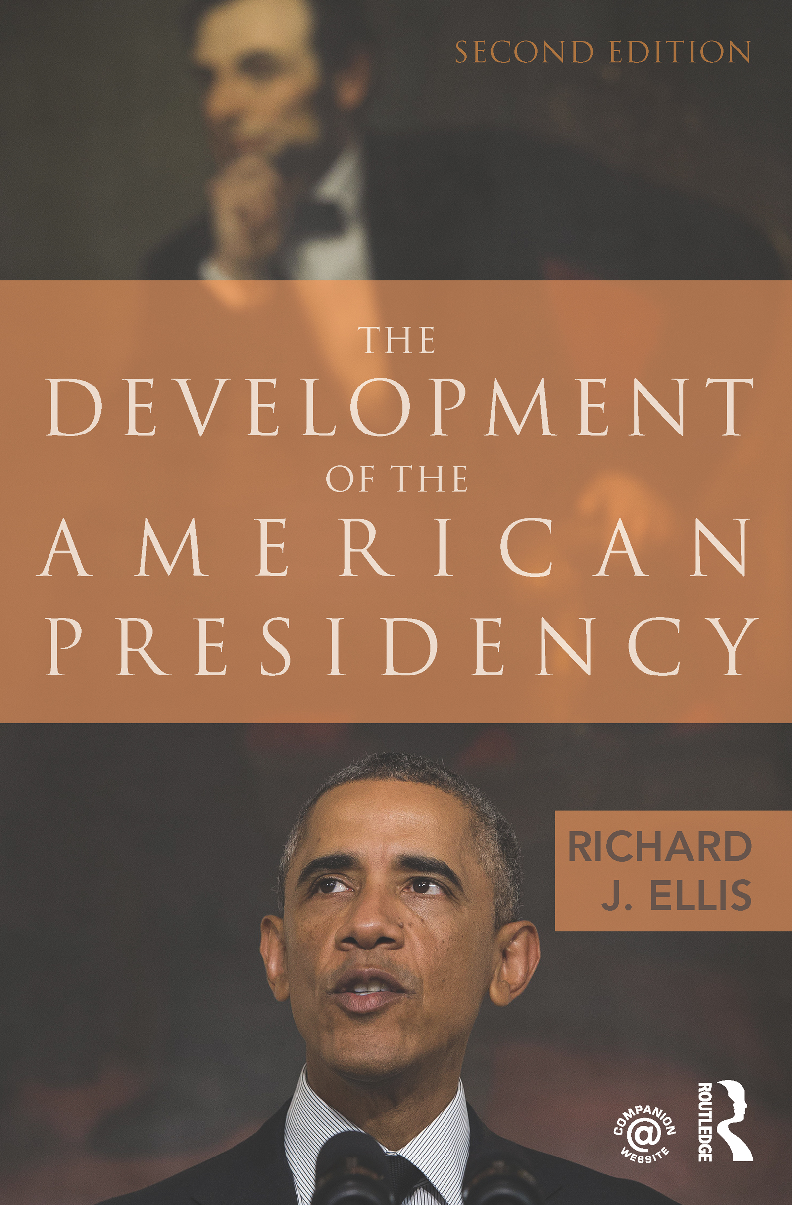 The Development of the American Presidency: 2nd Edition (Paperback) book cover
