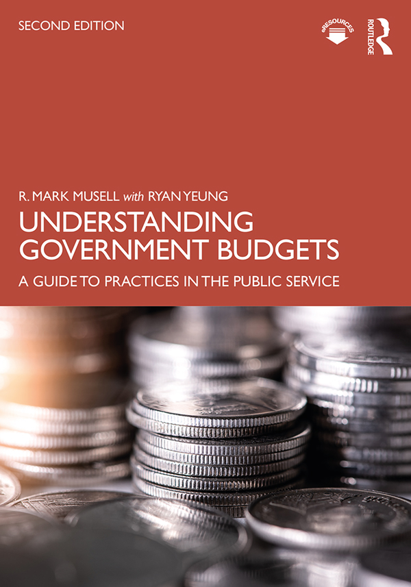 Understanding Government Budgets: A Guide to Practices in the Public Service book cover