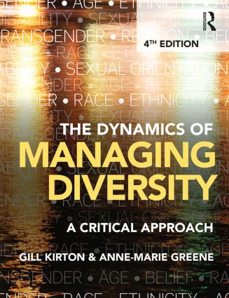 The Dynamics of Managing Diversity: A critical approach book cover