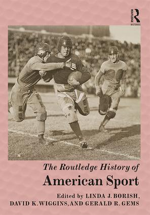 The Routledge History of American Sport book cover