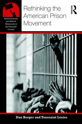 Rethinking the American Prison Movement (Paperback) book cover