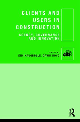 Clients and Users in Construction: Agency, Governance and Innovation book cover