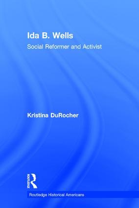 Ida B. Wells: Social Activist and Reformer book cover