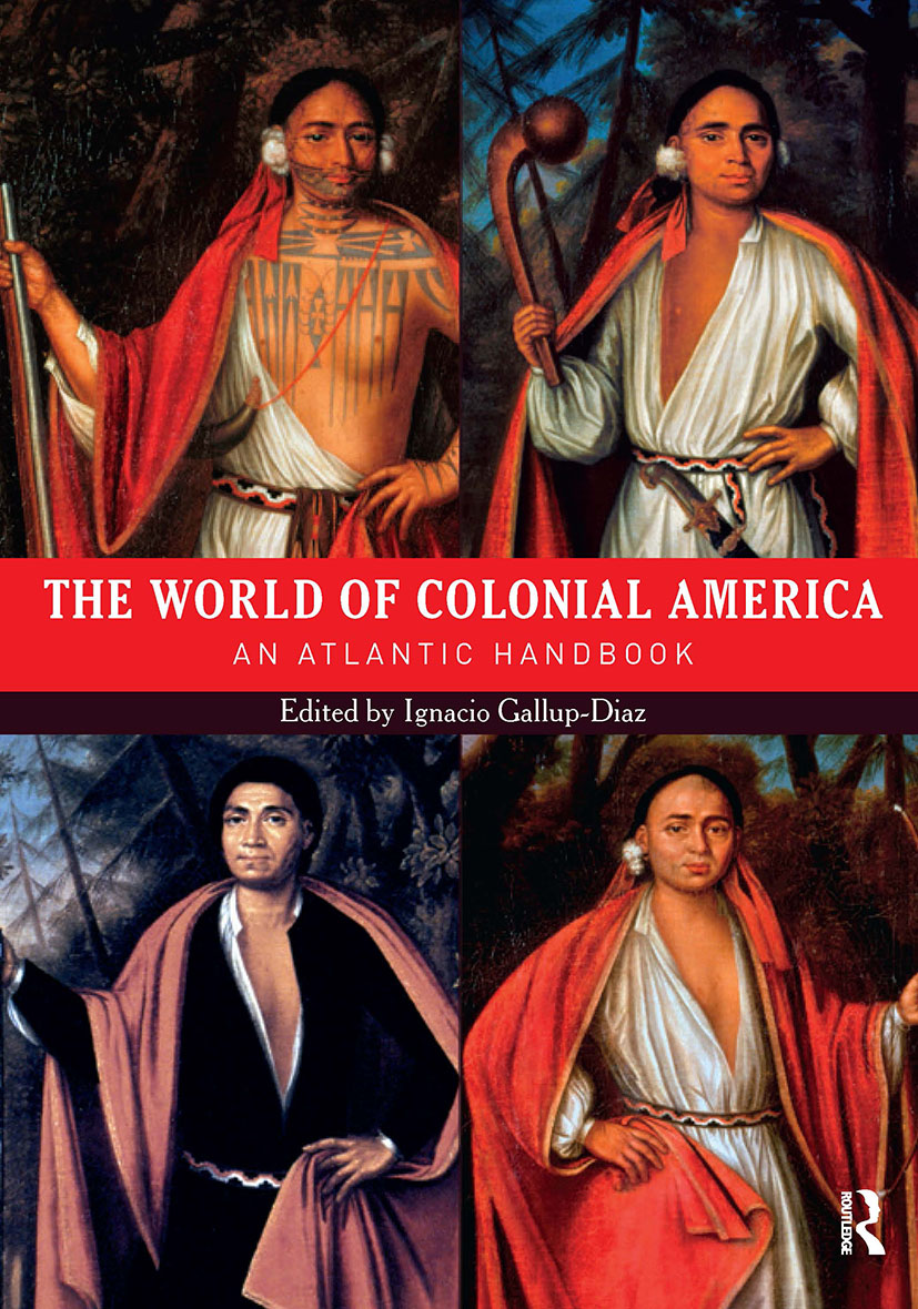 The World of Colonial America: An Atlantic Handbook (Hardback) book cover