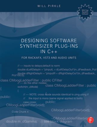 Designing Software Synthesizer Plug-Ins in C++: For RackAFX, VST3, and Audio Units (Paperback) book cover