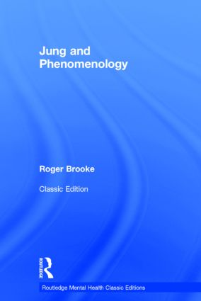 Jung and Phenomenology: 1st Edition (Hardback) book cover