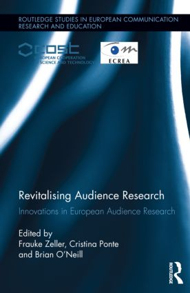 Revitalising Audience Research: Innovations in European Audience Research, 1st Edition (Hardback) book cover