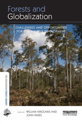 Forests and Globalization: Challenges and Opportunities for Sustainable Development book cover