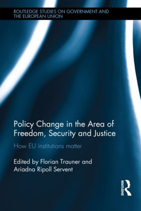 Policy change in the Area of Freedom, Security and Justice: How EU institutions matter, 1st Edition (Hardback) book cover