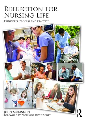 Reflection for Nursing Life: Principles, Process and Practice book cover