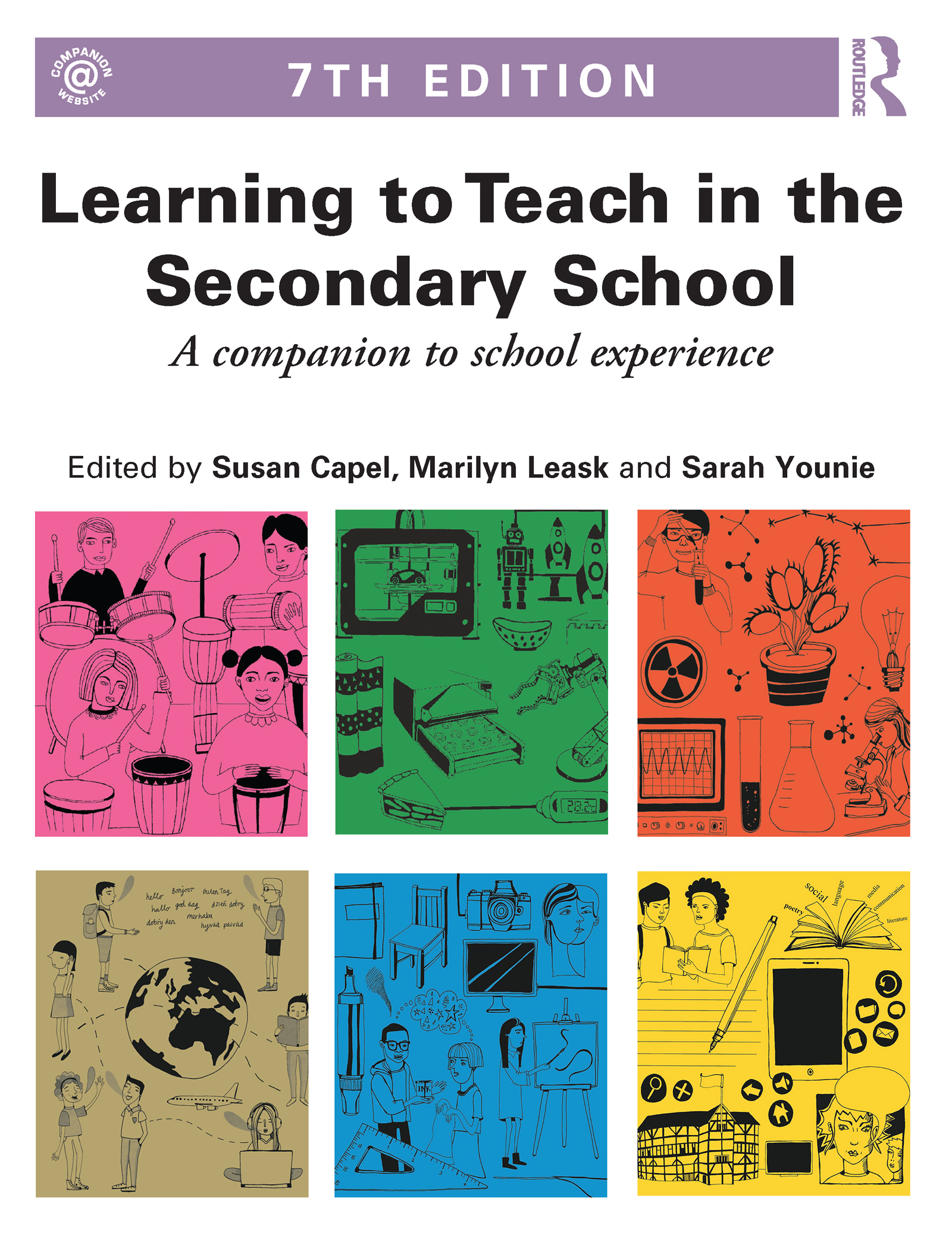 Learning to Teach in the Secondary School: A companion to school experience, 7th Edition (Paperback) book cover