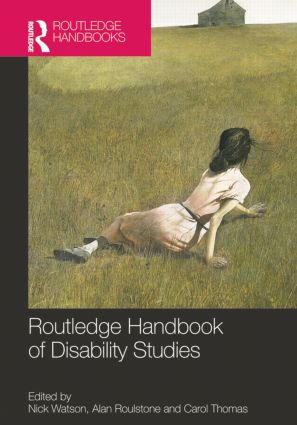Routledge Handbook of Disability Studies