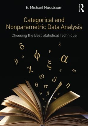 Categorical and Nonparametric Data Analysis: Choosing the Best Statistical Technique, 1st Edition (Paperback) book cover