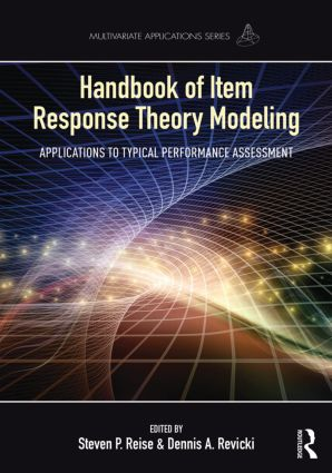 Handbook of Item Response Theory Modeling: Applications to Typical Performance Assessment book cover