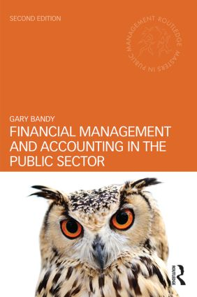 Financial Management and Accounting in the Public Sector: 2nd Edition (Paperback) book cover