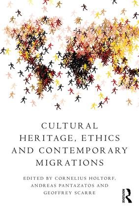 Cultural Heritage, Ethics and Contemporary Migrations: 1st Edition (Paperback) book cover