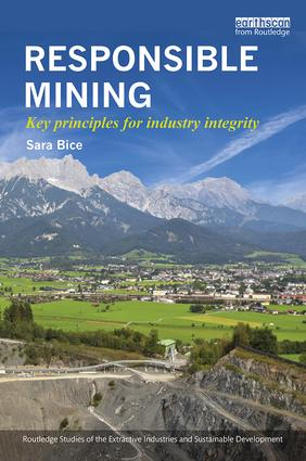 Responsible Mining: Key Principles for Industry Integrity book cover