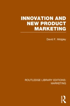 Innovation and New Product Marketing (RLE Marketing): 1st Edition (Hardback) book cover