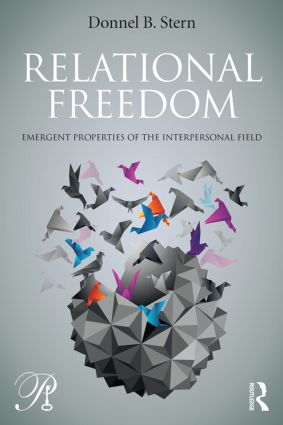 Relational Freedom: Emergent Properties of the Interpersonal Field book cover