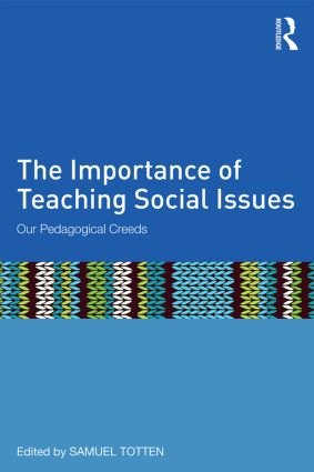 The Importance of Teaching Social Issues: Our Pedagogical Creeds, 1st Edition (Paperback) book cover