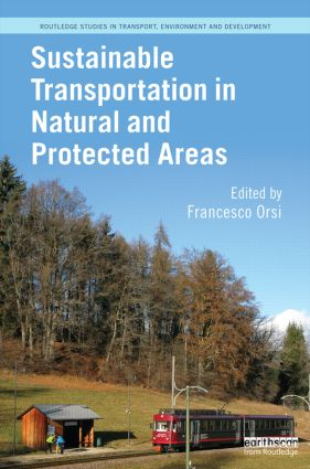 Sustainable Transportation in Natural and Protected Areas: 1st Edition (Hardback) book cover