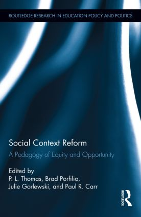 Social Context Reform: A Pedagogy of Equity and Opportunity, 1st Edition (Hardback) book cover