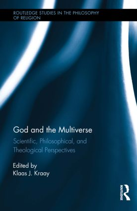 God and the Multiverse: Scientific, Philosophical, and Theological Perspectives book cover