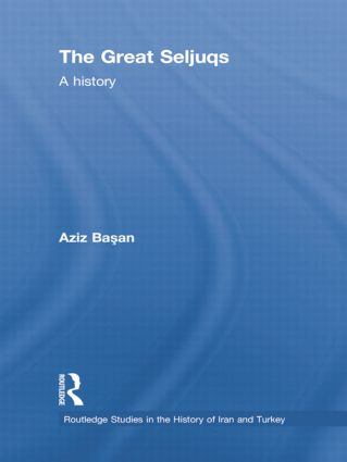 The Great Seljuqs: A History book cover