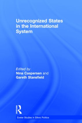 Unrecognized States in the International System book cover