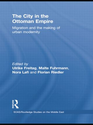 The City in the Ottoman Empire