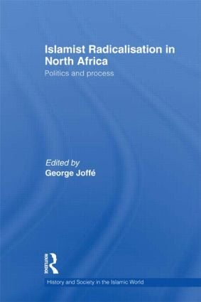 Islamist Radicalisation in North Africa: Politics and Process (Hardback) book cover
