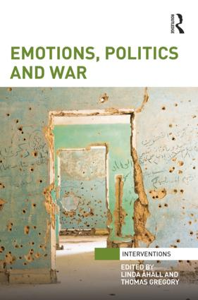 Emotions, Politics and War: 1st Edition (Hardback) book cover
