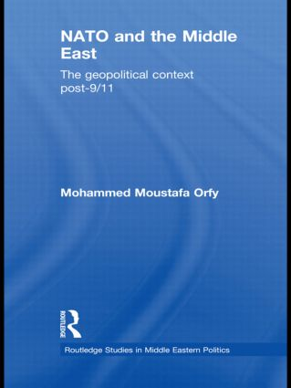 NATO and the Middle East: The Geopolitical Context Post-9/11 (Hardback) book cover