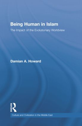 Being Human in Islam: The Impact of the Evolutionary Worldview book cover