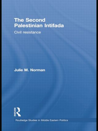 The Second Palestinian Intifada: Civil Resistance, 1st Edition (Paperback) book cover
