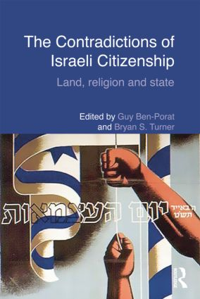 The Contradictions of Israeli Citizenship: Land, Religion and State, 1st Edition (Paperback) book cover