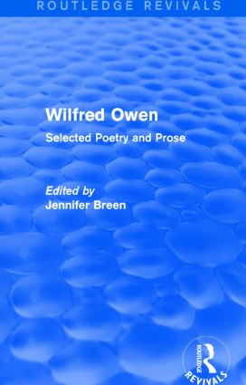 Wilfred Owen (Routledge Revivals): Selected Poetry and Prose book cover