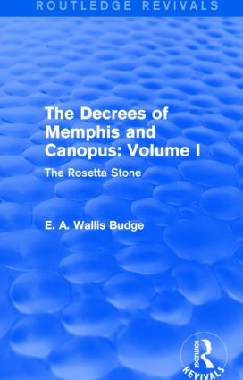 The Decrees of Memphis and Canopus: Vol. I (Routledge Revivals): The Rosetta Stone, 1st Edition (Paperback) book cover
