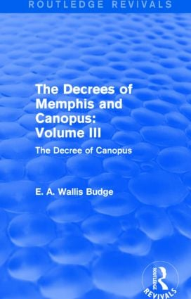 The Decrees of Memphis and Canopus: Vol. III (Routledge Revivals)
