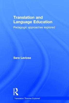 Translation and Language Education Pedagogic Approaches Explored 9781138789814