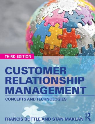 Customer Relationship Management: Concepts and Technologies, 3rd Edition (Paperback) book cover