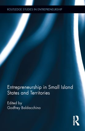 Entrepreneurship in Small Island States and Territories: 1st Edition (Hardback) book cover