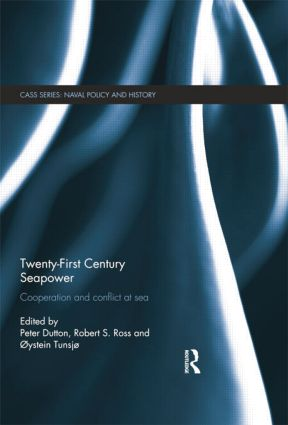 Twenty-First Century Seapower: Cooperation and Conflict at Sea, 1st Edition (Paperback) book cover