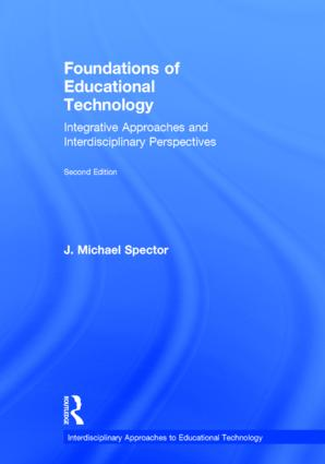 Foundations of Educational Technology: Integrative Approaches and Interdisciplinary Perspectives book cover