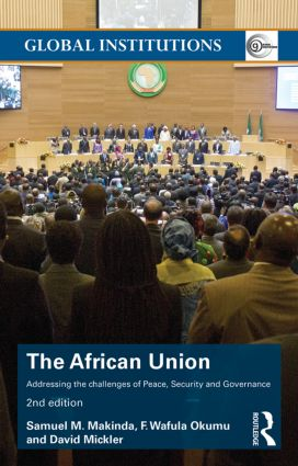 The African Union: Addressing the challenges of peace, security, and governance book cover