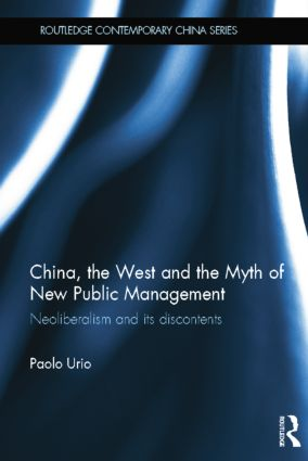 China, the West and the Myth of New Public Management