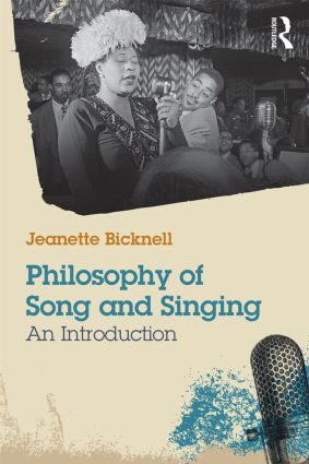 Philosophy of Song and Singing: An Introduction (Paperback) book cover