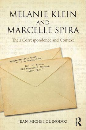 Melanie Klein and Marcelle Spira: Their correspondence and context: 1st Edition (Paperback) book cover