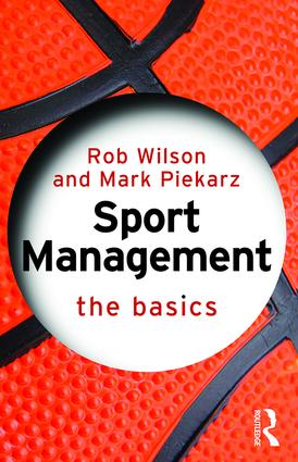 Sport Management: The Basics (Paperback) book cover