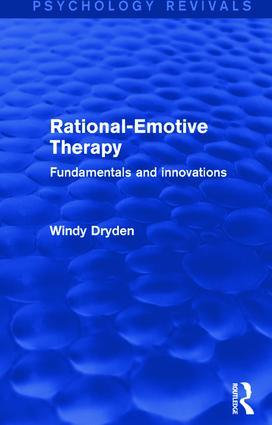 Rational-Emotive Therapy (Psychology Revivals)